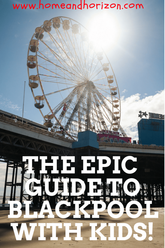 Where to stay, what to do and the best #Blackpool attractions for families on a short break