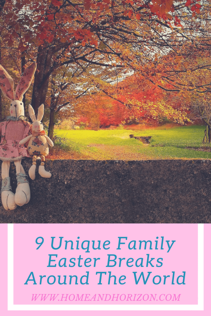 9-Unique-Family Easter-Breaks-Around-The-World