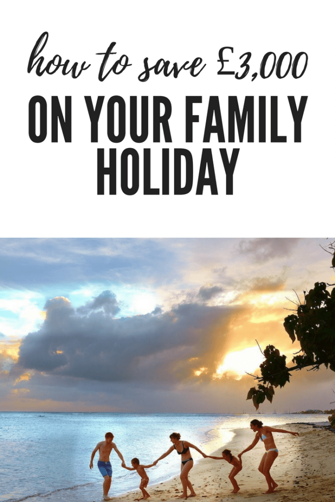 Save money on family holiday