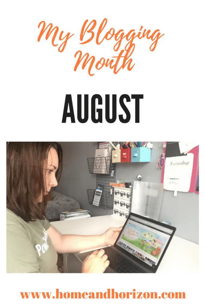 My Blogging Month August