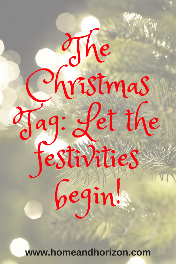 The Christmas Tag: Let the festivities begin