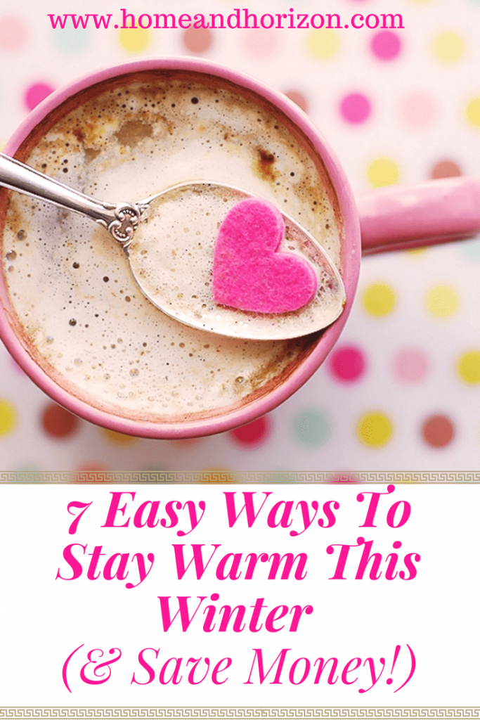 Looking to stay warm in winter at home and cut costs? Yes! It's possible! Try some of these 7 easy steps to add some winter warmth to your home!